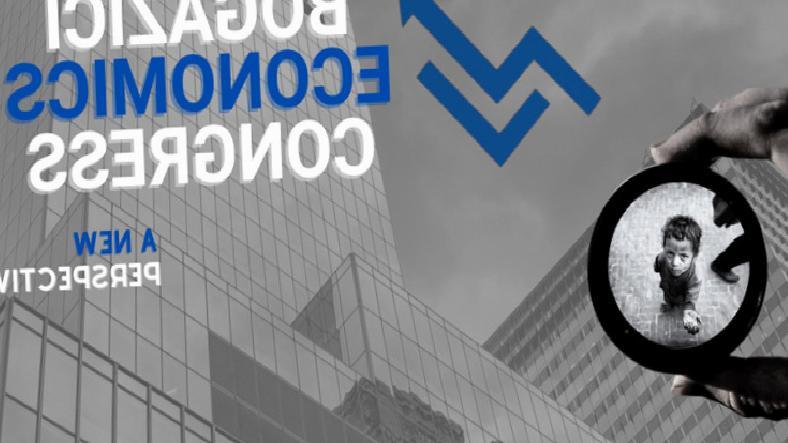 Boğaziçi Ekonomik Kongresi, 8 Mayıs'ta Başlıyor